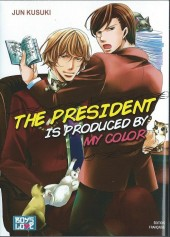 President is produced by my color (The) - The president is produced by my color