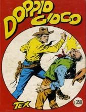 Tex (Tutto - Gigante - Mensile) -6- Doppio gioco