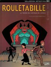 Rouletabille (Duchâteau/Swysen) -3- Le trésor du fantôme de l'opéra