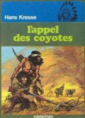 Les peaux-rouges -4a- L'appel des coyotes
