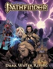 Pathfinder (2012) -INT01- Dark Waters Rising