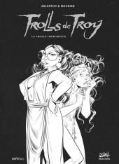 Trolls de Troy -17TL- La Trolle impromptue