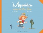 Myrmidon -1- Myrmidon au pays des cow-boys