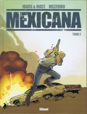 Couverture de Mexicana -2- Tome 2