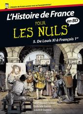 L'histoire de France pour les nuls -5 - De louis XI à françois 1er