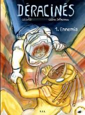 Déracinés -1- Ennemis