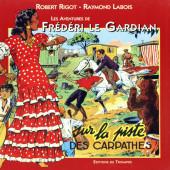 Frédéri le Gardian -3- (Édition du Triomphe) -2- Sur la piste des Carpathes