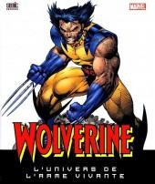 Wolverine - L'Univers de l'Arme Vivante - Wolverine L'Univers de l'Arme Vivante