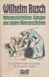 Naturgeschichtliches Alphabet und andere Bildergeschichten