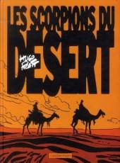 Les scorpions du Désert (Nouvelle édition) -1- Tome 1