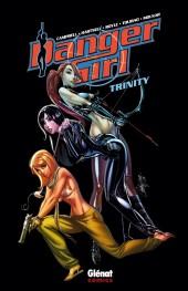 Danger Girl (Glénat) -3- Trinity