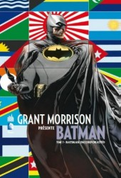 Batman (Grant Morrison présente) -7- Batman incorporated