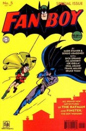 Fanboy (1999) -5- All Brand New Adventures of the Batman and Finster, The Boy Wonder!