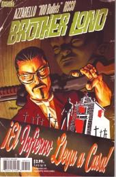 100 Bullets: Brother Lono (2013) -7- El infierno llega a casa !