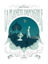 La planète impossible - La Planète impossible