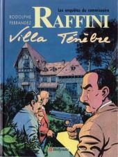 Les enquêtes du commissaire Raffini -3b- Villa ténèbre