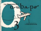 Oubapo -3- Les vacances de l'Oubapo
