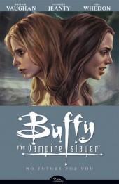 Buffy the Vampire Slayer Season 8 (2007) -INT02- No Future for You