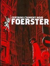 Foerster -INT1- Certains l'aiment noir