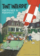 Tintin - Pastiches, parodies & pirates - Tint'interdit