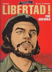 Rebelles -1- Libertad ! - Che Guevara