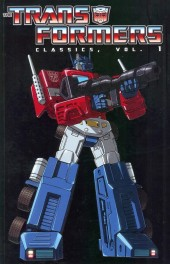 Transformers (The) (1984) -INT01- Classics volume 1