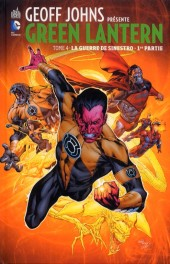 Green Lantern (Geoff Johns présente) -4- La Guerre de Sinestro - 1re partie