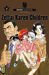 Zettai Karen Children -12- Tome 12