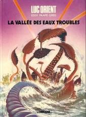 Luc Orient -11c- La vallée des eaux troubles