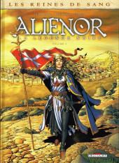 Les reines de sang - Aliénor, la Légende noire -3- Volume 3