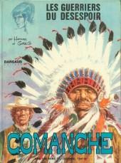 Comanche -2'- Les guerriers du désespoir