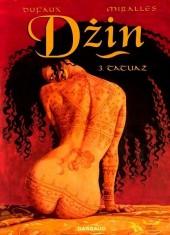 Dzin (Djinn (Dufaux/Mirallès) en polonais) -3- Tatuaż