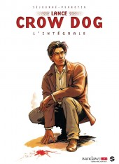 Lance Crow Dog -INT- L'intégrale