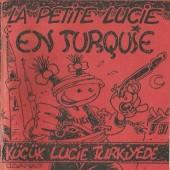 La petite Lucie -HS- La petite lucie en turquie