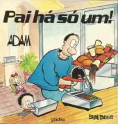 Adam (en portugais) -3- Pai há só um!
