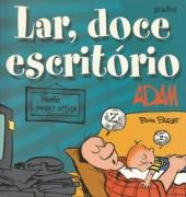 Adam (en portugais) -9- Lar, doce escritório