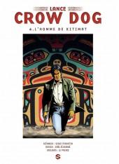 Lance Crow Dog -4a- L'homme de Kitimat