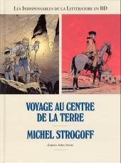 Les indispensables de la Littérature en BD -FL04- Voyage au centre de la Terre / Michel Strogoff