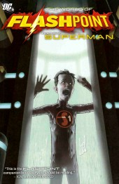 Flashpoint: The world of Flashpoint (2011) -INT- Flashpoint: The World of Flashpoint Featuring Superman