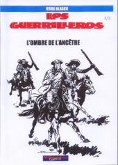 Guerrilleros (Los) -3- L'ombre de l'ancêtre