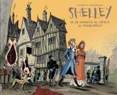Romantica -1- Shelley - La vie amoureuse de l'auteur de Frankenstein