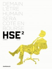 HSE (Human Stock Exchange) -2- Tome 2