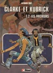 Clarke et Kubrick -2- Les tricheurs