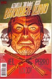 100 Bullets: Brother Lono (2013) -8- El perro loco!