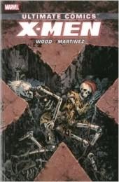 Ultimate Comics X-Men (2011) -INT5- Ultimate X-Men by Brian Wood volume 3