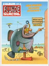 (Recueil) Fluide Glacial (L'album) -24- 07-2