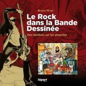 (DOC) Études et essais divers -8- Le Rock dans la Bande Dessinée - Des décibels sur les planches