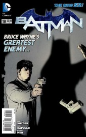 Batman (2011) -19- Bruce Wayne's Greatest Foe... Jim Gordon? - Nowhere Man, Part 1 of 2