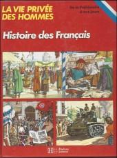 La vie privée des Hommes -33- Histoire des Français