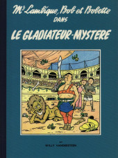 Bob et Bobette (Collection série bleue) -6a- Le gladiateur-mystère